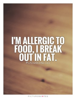 I'M ALLERGIC TO 
