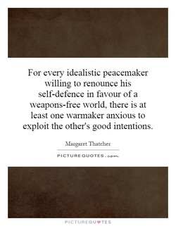 For every idealistic peacemaker 