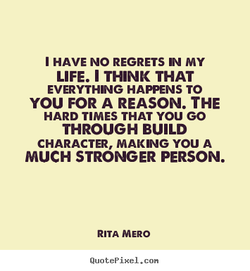 1 HAVE NO REGRETS N MY 