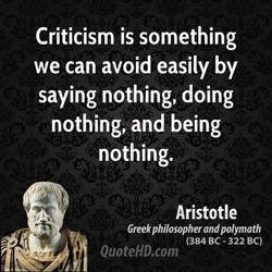 Criticism is something 