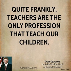 QUITE FRANKLY, 
