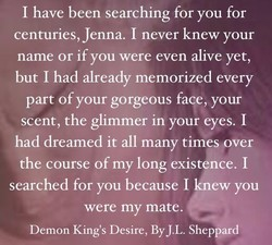 I have been searching for you for 