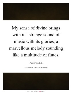 My sense of divine brings 