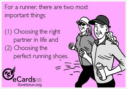 For a runner, there are two most 