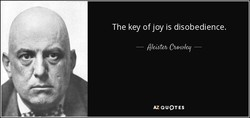 The key of joy is disobedience. 