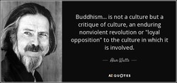 Buddhism... is not a culture but a 