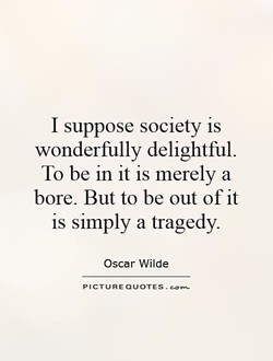 I suppose society is 