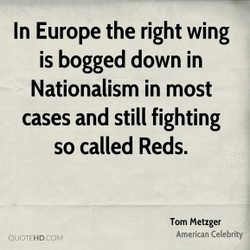 In Europe the right wing 