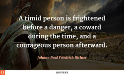 Atimid person is#rightened 