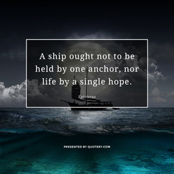 A ship ought not to be 