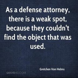 As a defense attorney, 