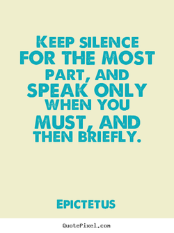KEEP SILENCE 