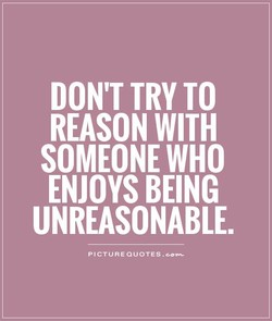 DON'T TRY TO 