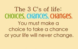 The 3 C's of life: 