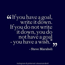 If you have a goal, 