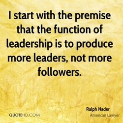 I start with the premise 