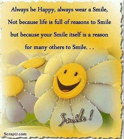 Always be Happy, always wear a Smile, 