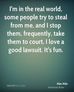 I'm in the real world, 