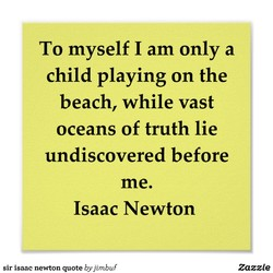 To myself I am only a 