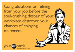 Congratulations on retiring 
