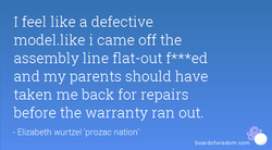 I feel like a defective 