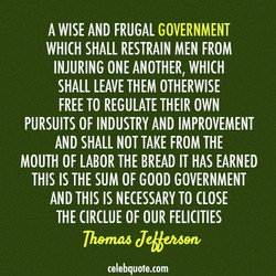 A WISE AND FRUGAL GOVERNMENT 