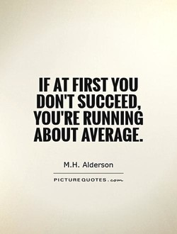 IF AT FIRST YOU 