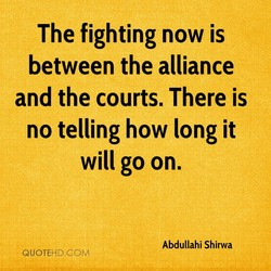 The fighting now is 