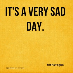 IT'S A VERY SAD 
