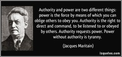 Authority and power are two different things: 