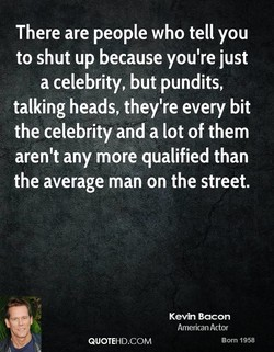 There are people who tell you 