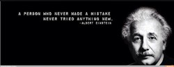 A PERSON NEVER MADE a MISTAKE 