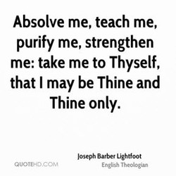Absolve me, teach me, 