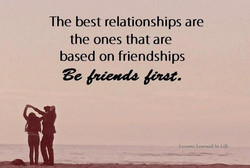 The best relationships are 