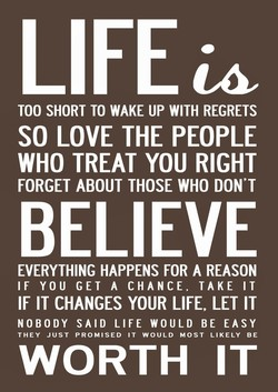 TOO SHORT TO WAKE UP WITH REGRETS 