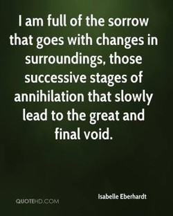 I am full of the sorrow 