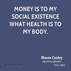MONEY IS TO my 