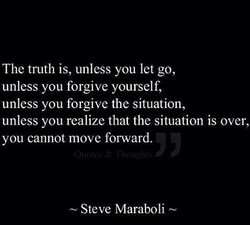 The truth is, unless you let go, 