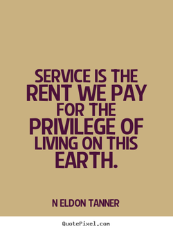 SERVICE IS THE 