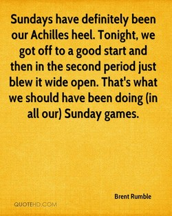 Sundays have definitely been 