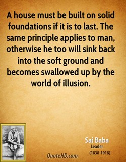 A house must be built on solid 