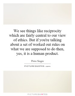 We see things like reciprocity 