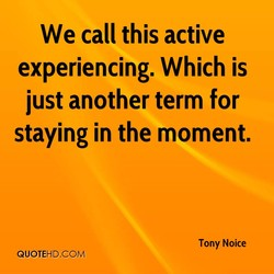 We call this active 
