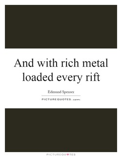 And with rich metal 