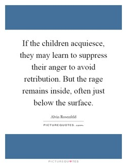 If the children acquiesce, 