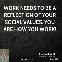 WORK NEEDS •ro BE A 
