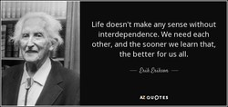 Life doesn't make any sense without 