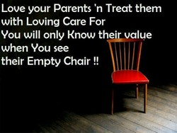 Love your Parents 'n Treat them 