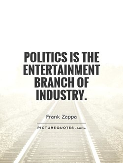 POLITICS IS THE 