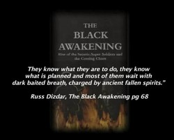 THE BLACK AWAKENING Rive Super Cb•os They know what they are to do, they know what is planned and most of them wait with dark baited breath, charged by ancient fallen spirits.
